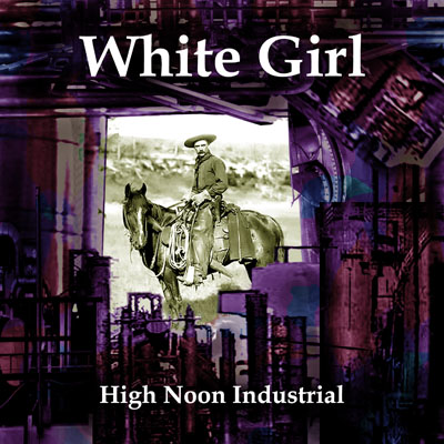 High Noon Industrial by White Girl